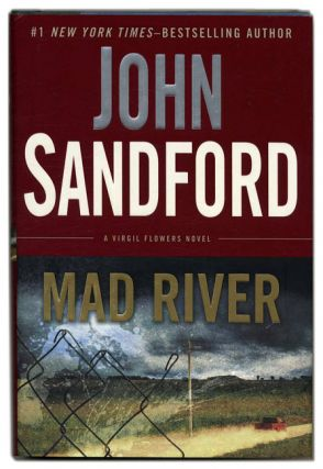 Mad River - 1st Edition/1st Printing. John Sandford