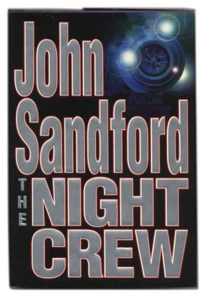 The Night Crew - 1st Edition/1st Printing. John Sandford.