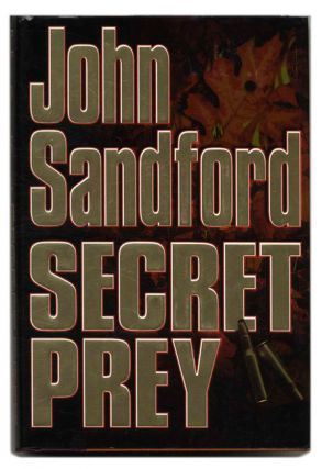 Secret Prey - 1st Edition/1st Printing. John Sandford.