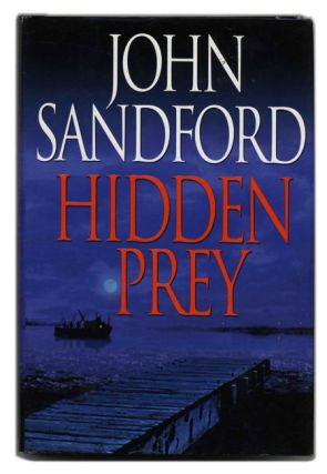 Hidden Prey - 1st Edition/1st Printing. John Sandford.
