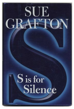 S is for Silence - 1st Edition/1st Printing. Sue Grafton