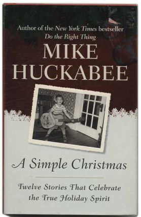 A Simple Christmas: Twelve Stories That Celebrate the Holiday Spirit - 1st Edition/1st Printing