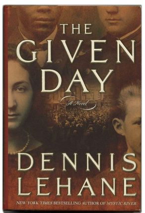 The Given Day - 1st Edition/1st Printing
