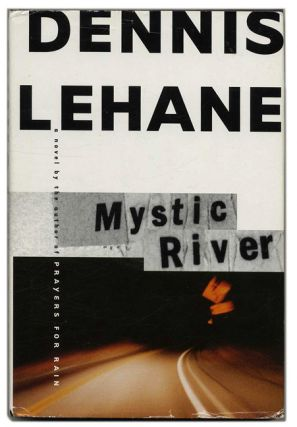 Mystic River - 1st Edition/1st Printing