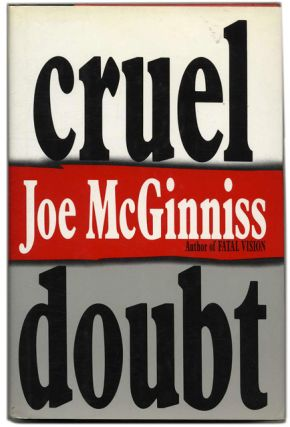 Cruel Doubt. Joe McGinniss