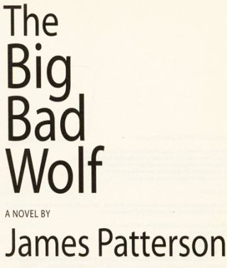 The Big Bad Wolf - 1st Edition/1st Printing