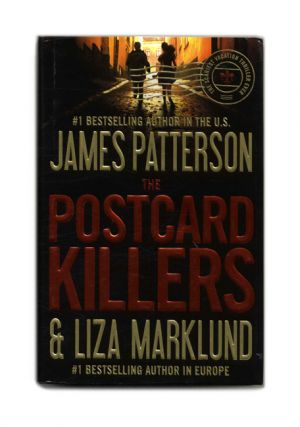 The Postcard Killers - 1st Edition/1st Printing. James Patterson, Liza Marklund