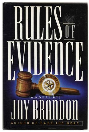 Rules of Evidence - 1st Edition/1st Printing. Jay Brandon