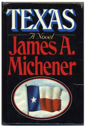 Texas - 1st Edition/1st Printing. James A. Michener.