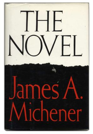 The Novel - 1st Edition/1st Printing. James A. Michener.