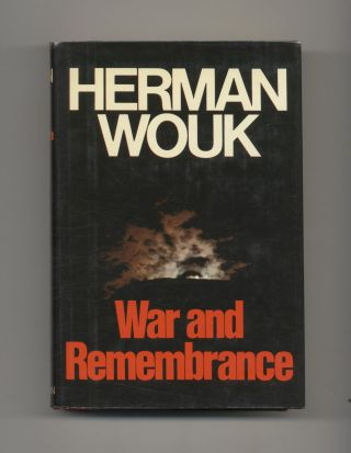 War and Remembrance - 1st Edition/1st Printing. Herman Wouk.