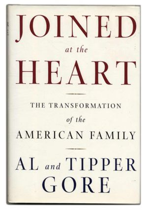 Joined at the Heart: The Transformation of the American Family - 1st Edition/1st Printing. Al...