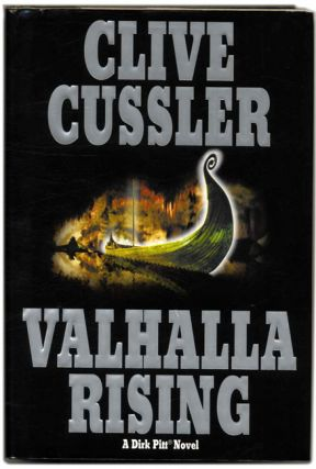 Valhalla Rising - 1st Edition/1st Printing. Clive Cussler.