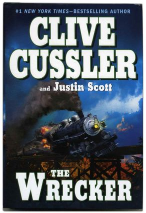 The Wrecker - 1st Edition/1st Printing. Clive Cussler, Justin Scott.