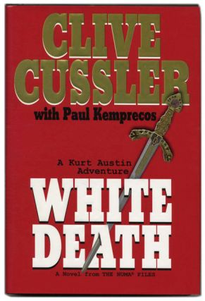 White Death. Clive Cussler, Paul Kemprecos