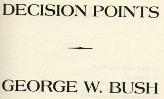 Decision Points - 1st Edition/1st Printing