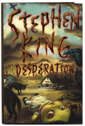 Desperation - 1st Edition/1st Printing. Stephen King.