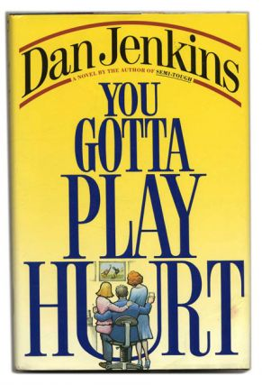 You Gotta Play Hurt - 1st Edition/1st Printing