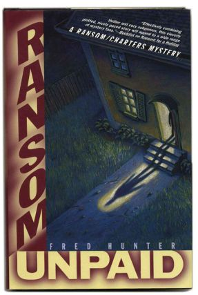 Ransom Unpaid - 1st Edition/1st Printing. Fred Hunter