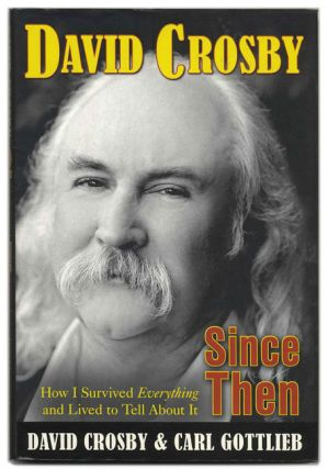 Since Then: How I Survived Everything and Lived to Tell about It - 1st Edition/1st Printng....