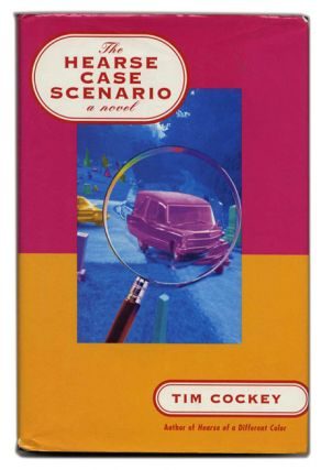 The Hearse Case Scenario - 1st Edition/1st Printing. Tim Cockey