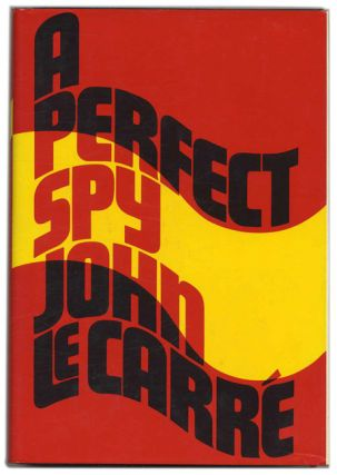 A Perfect Spy - 1st Edition/1st Printing. John Le Carre