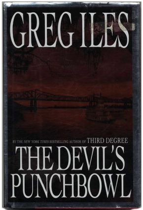 The Devil's Punchbowl - 1st Edition/1st Printing. Greg Iles