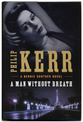 A Man Without Breath - 1st Edition/1st Printing. Philip Kerr
