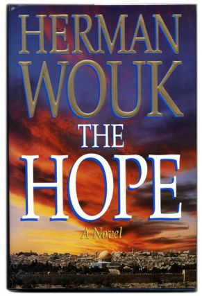 The Hope - 1st Edition/1st Printing. Herman Wouk