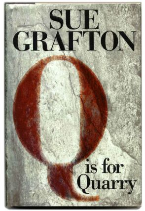 """Q"" is for Quarry - 1st Edition/1st Printing. Sue Grafton"