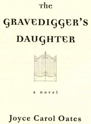 The Gravedigger's Daughter - 1st Edition/1st Printing