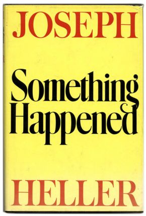 Something Happened - 1st Edition/1st Printing. Joseph Heller