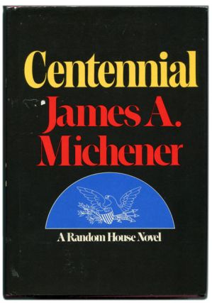 Centennial. James A. Michener