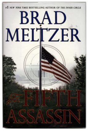 The Fifth Assassin - 1st Edition/1st Printing. Brad Meltzer