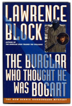 The Burglar Who Thought He Was Bogart - 1st Edition/1st Printing. Lawrence Block
