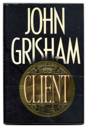The Client - 1st Edition/1st Printing. John Grisham