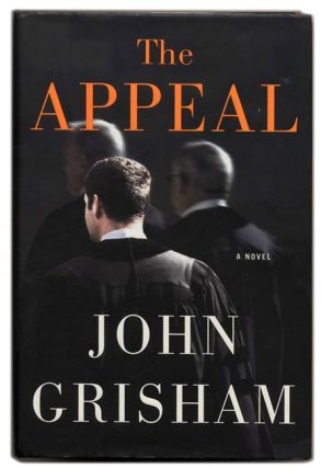 The Appeal - 1st Edition/1st Printing. John Grisham