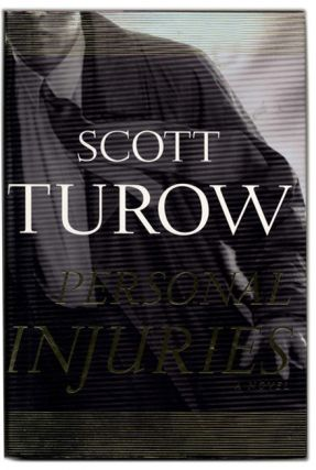 Personal Injuries - 1st Edition/1st Printing. Scott Turow