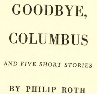 Goodbye Columbus and Five Short Stories