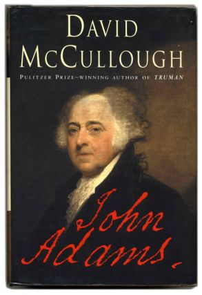 John Adams. David McCullough