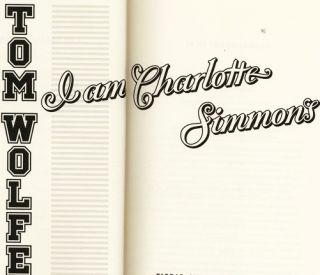 I Am Charlotte Simmons - 1st Edition/1st Printing