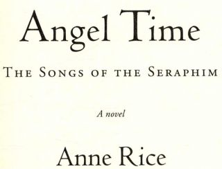 Angel Time: The Songs of the Seraphim - 1st Edition/1st Printing