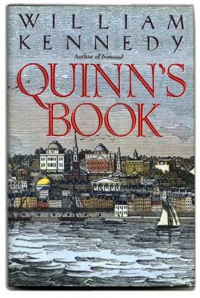 Quinn's Book - 1st Edition/1st Printing. William Kennedy