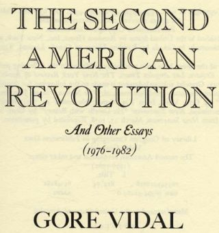 The Second American Revolution: and Other Essays (1976-1982) - 1st Edition/1st Printing
