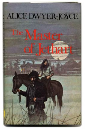 The Master of Jethart - 1st Us Edition/1st Printing. Alice Dwyer-Joyce