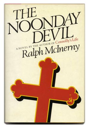 The Noonday Devil - 1st Edition/1st Printing. Ralph McInerny