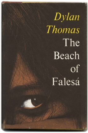 The Beach of Falesa - 1st Edition/1st Printing. Dylan Thomas