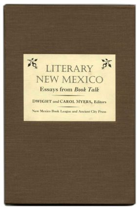 Literary New Mexico: Essays from Book Talk. Dwight and Carol Myers
