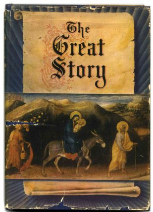 The Great Story: from the Authorized King James Version of the Bible - 1st Edition/1st Printing