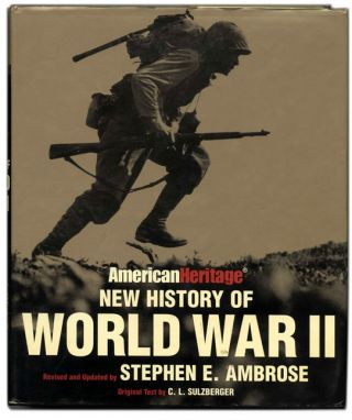 New History of World War II - 1st Edition/1st Printing. C. L. and Sulzberger, Stephen E. Ambrose